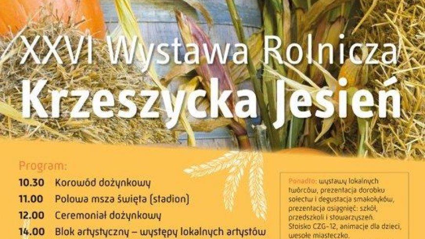 XXVI Wystawa Rolnicza Krzeszycka Jesień  Zapraszamy